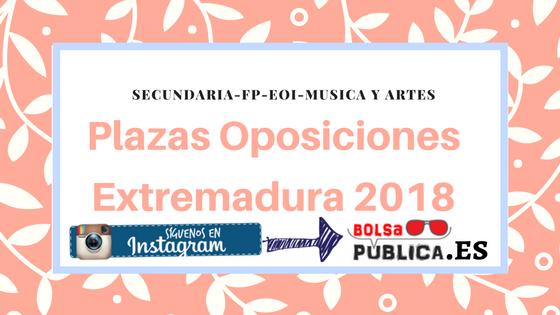 Plazas extramadura 2018 oposiciones educación profesores
