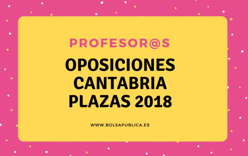 oposiciones cantabria profesores maestros plazas