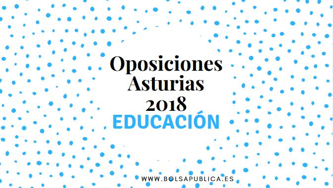 asturias oposiciones educación 2018 convocatoria profesores docentes