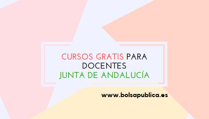 cursos gratis docentes andalucía gratis online homologados baremo