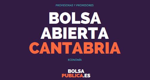 Bolsa abierta profesores en Cantabria. Economía
