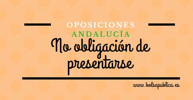 no obligación de presentarse a las oposiciones de andalucía profesores