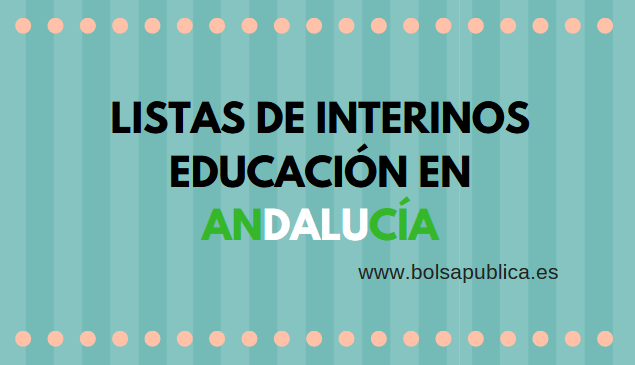 lists de interinos profesores secundaria fp andalucia