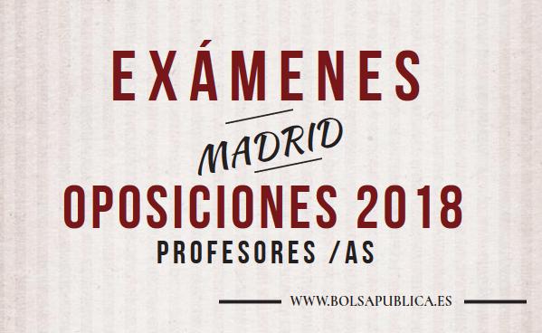 exámenes de las oposiciones de profesores educación docente en madrid 2018