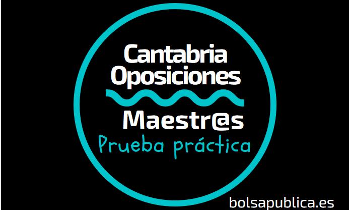 prueba práctica oposiciones maestros cantabria 2019