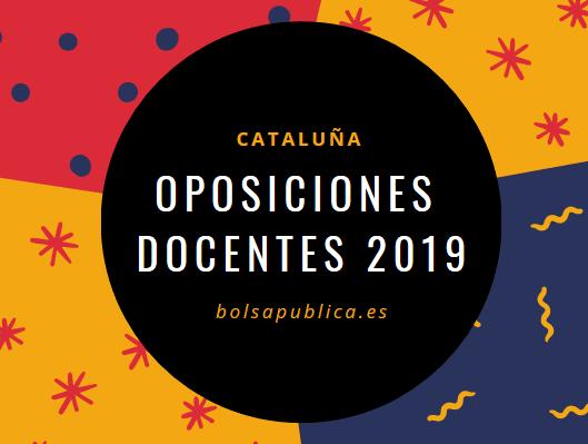 Oposiciones docentes 2019 cataluña educación