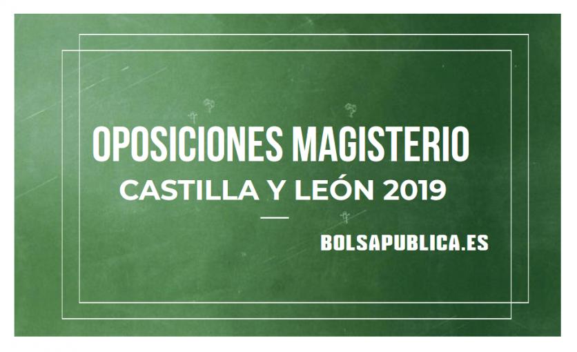 oposiciones maestros 2019 castilla y león