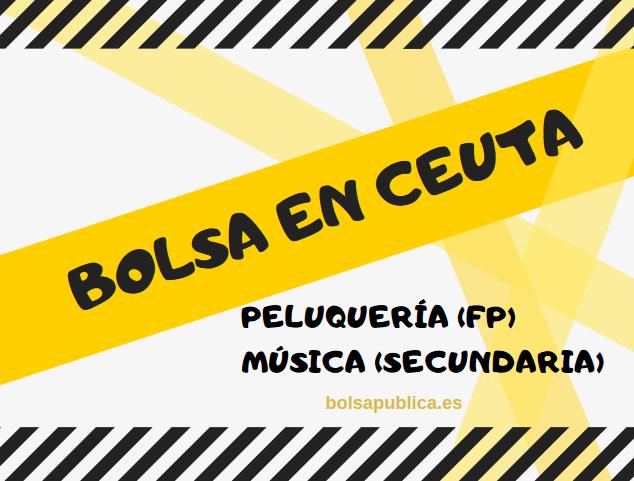 bolsa de profesores en Ceuta peluquería y música