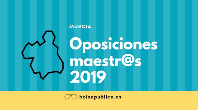oposiciones maestros murcia 2019