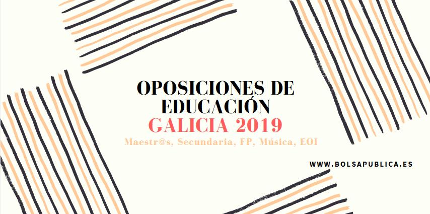 oposiciones educación Galicia 2019 maesotrs eoi fp, musica secundaria