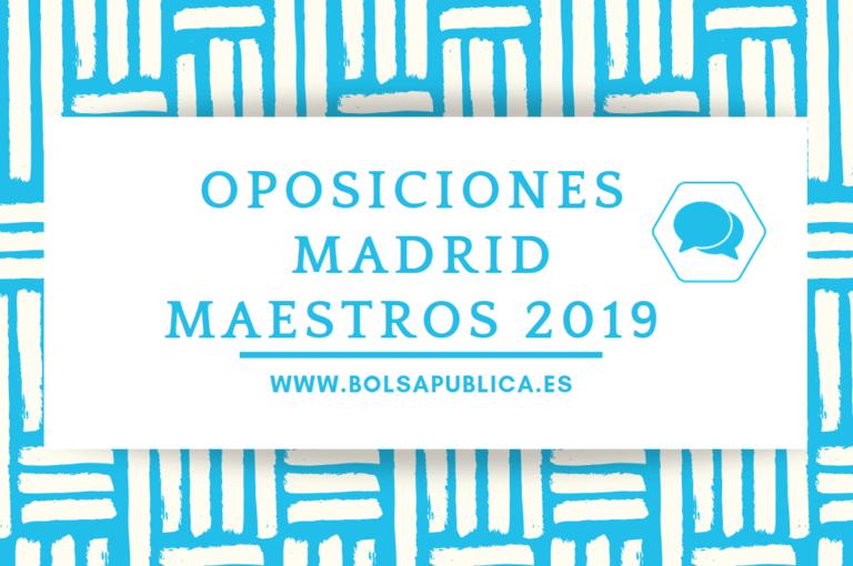 oposiciones maestros en MAdrid 2019