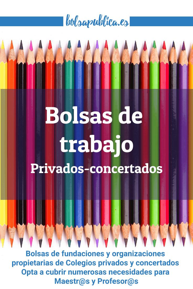 Bolsas de trabajo abiertas en colegios e institutos privados y concertados, religiosos para maestros y profesores de primaria, infantil, secundaria, formación profesional