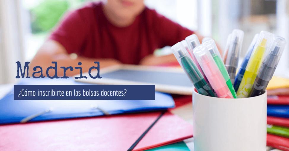 Madrid ¿Cómo apuntarse a las bolsas docentes?