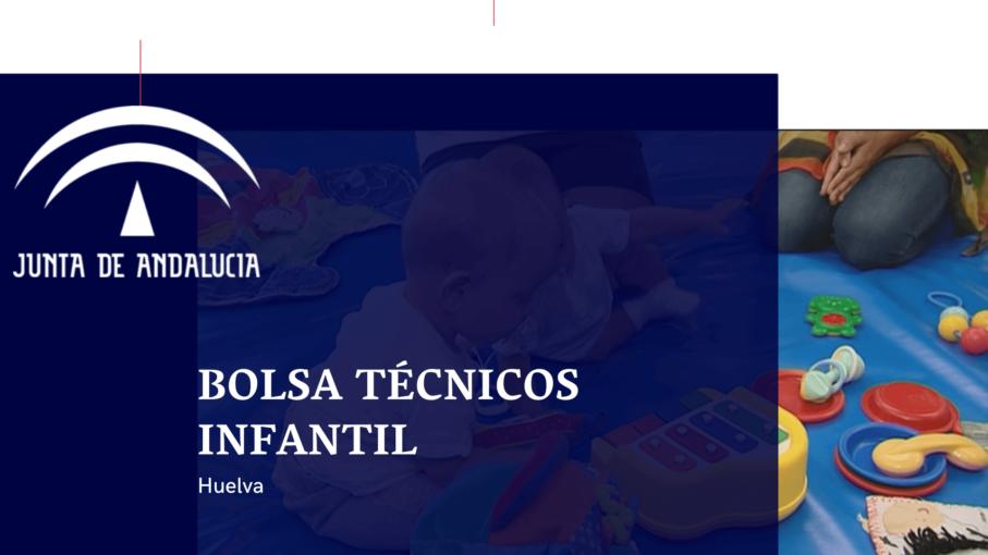 bolsa técnicos de infantil en Huelva