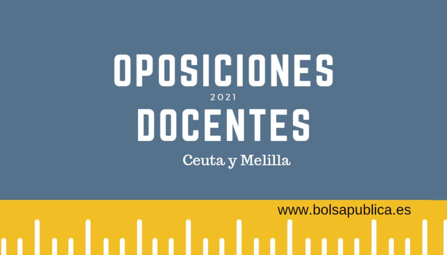 oposiciones docentes Ceuta y Melilla 2021