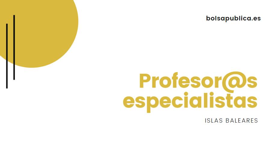 profesores especialistas Islas Baleares
