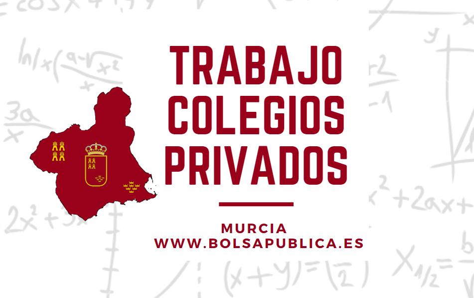 trabajo en colegios concertado privados de Murcia