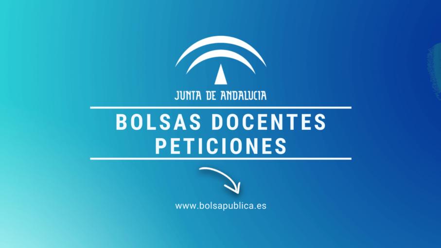 Peticiones de destinos bolsas educación en Andalucía