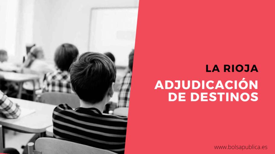 La Rioja adjudicación de destinos docentes