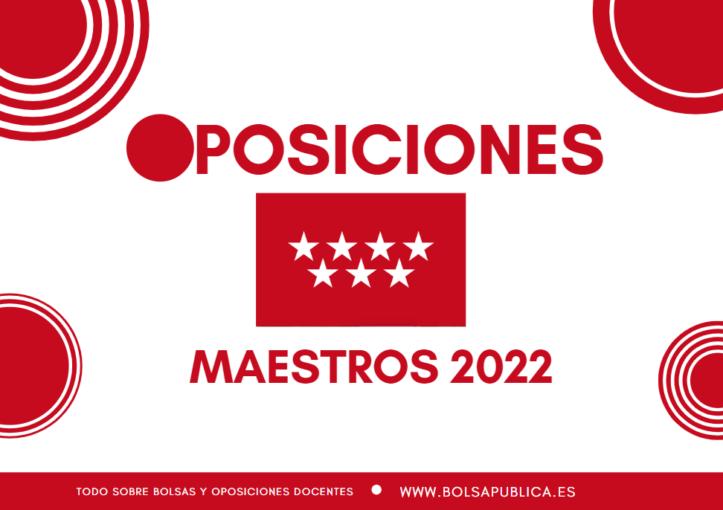 Oposiciones Maestros en Madrid 2022