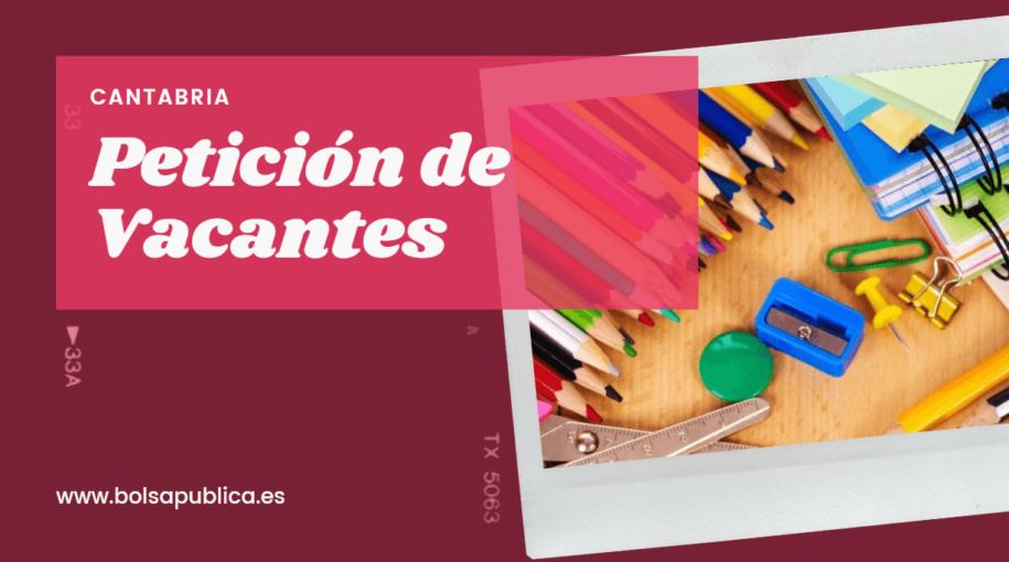 peticiones de destinos docentes en Cantabria