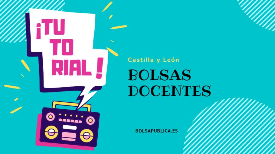 Guía tutorial sobre cómo apuntarse a las bolsas de Castilla y León