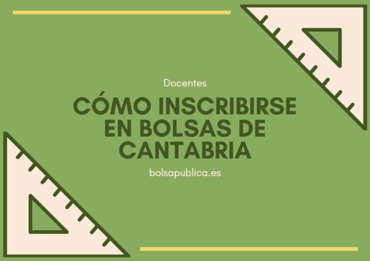 Ayuda cómo inscribirse en las bolsas docentes de Cantabria