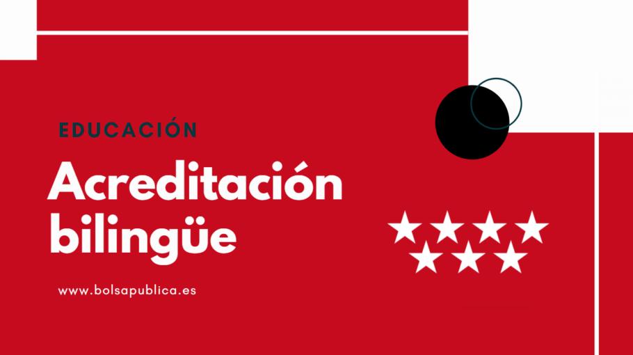 acreditación bilingüe para docentes en Madrid