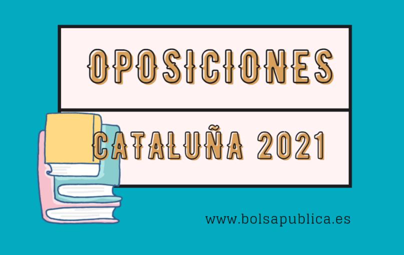 Oposiciones Educación en Cataluña 2021