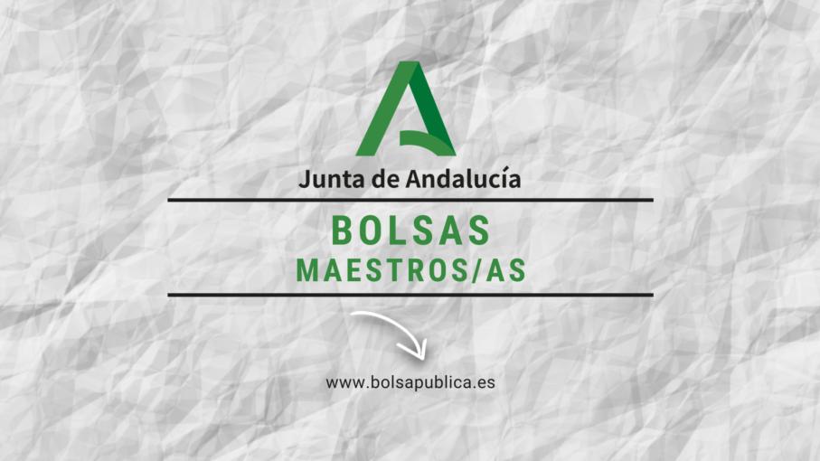 bolsas abiertas para maestros en Andalucía