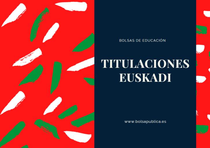 Titulaciones necesarias para entrar en bolsas de maestros o profesores en Euskadi