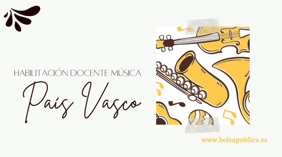 habilitación docentes escuelas de música del País Vasco