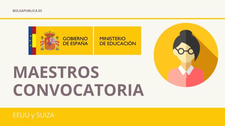 Convocatoria maestros para EEUU y Suiza Ministerio Educación