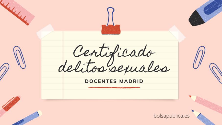Certificación negativa delitos sexuales en Madrid docentes